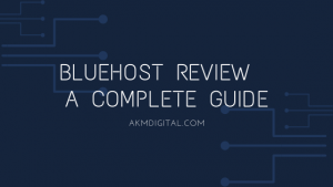 Bluehost Review: A Complete Guide 2021 | No One Wouldn't Tell You
