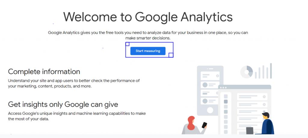 Start Measuring in Google Analytics Step 1
